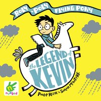 The Legend of Kevin - Philip Reeve,Sarah McIntyre