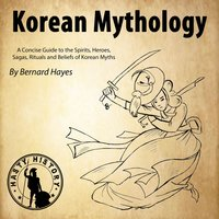 Korean Mythology - Bernard Hayes