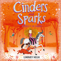 Cinders and Sparks: Fairies in the Forest - Lindsey Kelk