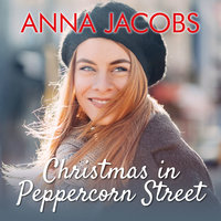 Christmas in Peppercorn Street - Anna Jacobs