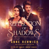 A Reflection of Shadows - Anne Renwick