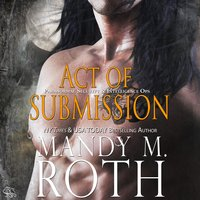 Act of Submission - Mandy M. Roth
