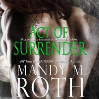 Act of Surrender - Mandy M. Roth