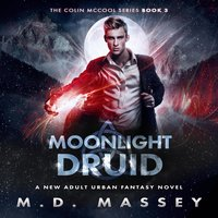 Moonlight Druid - M.D. Massey