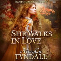 She Walks in Love - MaryLu Tyndall