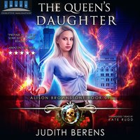 The Queen's Daughter - Michael Anderle,Martha Carr,Judith Berens