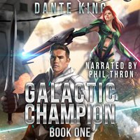 Galactic Champion Book 1 - Dante King