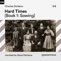 Hard Times (Book 1: Sowing) - Charles Dickens