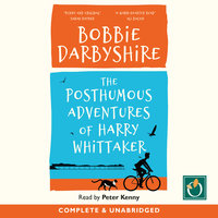 The Posthumous Adventures of Harry Whittaker - Bobbie Darbyshire