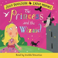 The Princess and the Wizard - Julia Donaldson