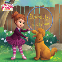 Fancy Nancy - Et uheldigt hundeshow - Disney