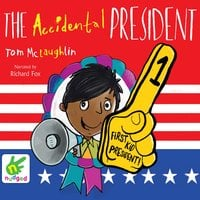 The Accidental President - Tom McLaughlin