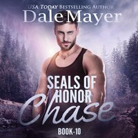 SEALs of Honor: Chase - Dale Mayer