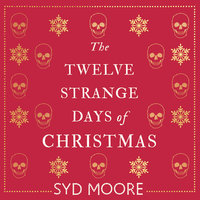 The Twelve Strange Days of Christmas - Syd Moore