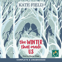The Winter That Made Us - Kate Field
