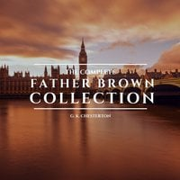 The Complete Father Brown Collection - G.K. Chesterton