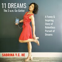 The 3 A.M. Go-Getter - Sabrina Y.C. He