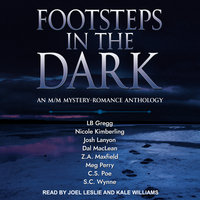 Footsteps in the Dark - Josh Lanyon, Nicole Kimberling, Dal MacLean, LB Gregg, Z.A. Maxfield, Meg Perry, C.S. Poe, S.C. Wynne