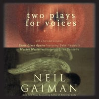 Two Plays for Voices - Neil Gaiman