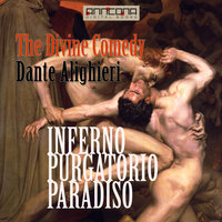 The Divine Comedy - Unabriged - Dante Alighieri