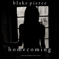 Homecoming - Blake Pierce