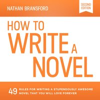 How to Write a Novel - Nathan Bransford