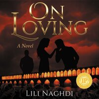 On Loving - Lili Naghdi