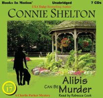 Alibis Can Be Murder - Connie Shelton