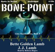 Bone Point - Bette Golden Lamb,J.J. Lamb