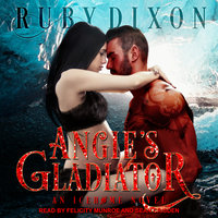 Angie's Gladiator - Ruby Dixon