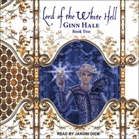 Lord of the White Hell Book Two - Ginn Hale