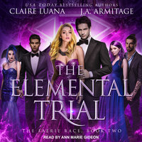 The Elemental Trial - Claire Luana, J.A. Armitage