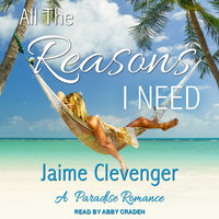 All the Reasons I Need - Jaime Clevenger