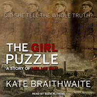 The Girl Puzzle: A Story of Nellie Bly - Kate Braithwaite