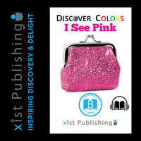 I See Pink - Xist Publishing
