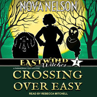 Crossing Over Easy - Nova Nelson