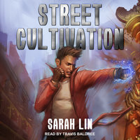 Street Cultivation - Sarah Lin