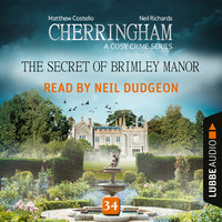 The Secret of Brimley Manor, Cherringham – A Cosy Crime Series: Mystery Shorts 34 - Matthew Costello, Neil Richards