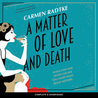 A Matter of Love and Death - Carmen Radtke