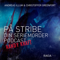 På stribe - din seriemorderpodcast (Randy Kraft) - Christoffer Greenfort,Andreas Illum