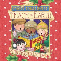 Peace on Earth: A Christmas Collection - Mary Engelbreit