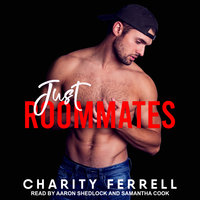 Just Roommates - Charity Ferrell