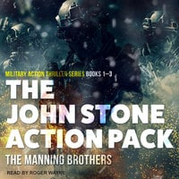 The John Stone Action Pack: Books 1-3 - Allen Manning, Brian Manning