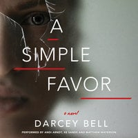 A Simple Favor - Darcey Bell