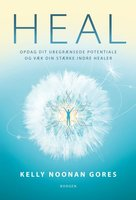 Heal - Kelly Noonan Gores