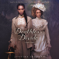 Deathless Divide - Justina Ireland