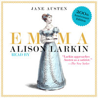 Emma: The 200th Anniversary Audio Edition - Jane Austen