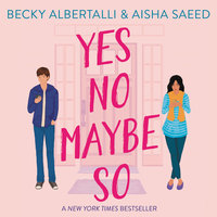 Yes No Maybe So - Becky Albertalli, Aisha Saeed
