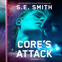 Core's Attack - S.E. Smith