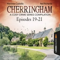 Cherringham, Episodes 19–21 - Matthew Costello, Neil Richards
